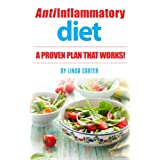 Anti-Inflammatory Diet: A Proven Plan That Works!
