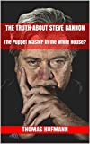 The publicist and filmmaker Steve Bannon was nominated by US President Donald Trump as the chief strategist in the White House.He is accused by civil rights activists of being an anti-Semite and a racist.Are these allegations justified? What kind of ...