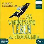 Das wundersame Leben des Isidoro Raggiola   Enrico Ianniello
