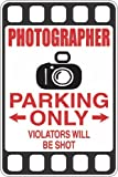"Photographer Parking Only 8"" x 12"" Metal Novelty Sign Aluminum S360"