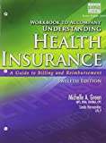 Workbook for Understanding Health Insurance (Book Only), Green, Michelle A., 1285737679