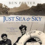 Just Sea and Sky: England to New Zealand the Hard Way