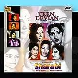 Teen Devian/Sharabi by S.D. Burman, Lachhiram Madan Mohan