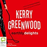 Front cover for the book Earthly Delights by Kerry Greenwood