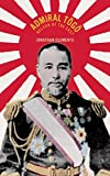 Admiral Togo: Nelson of the East