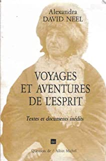 Voyages et aventures de l'esprit : textes et documents inédits