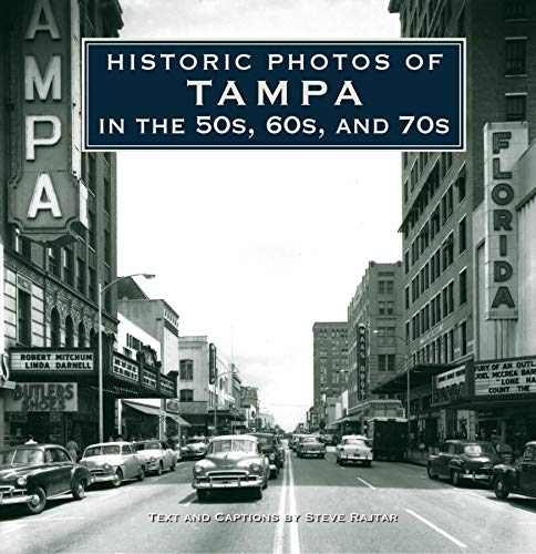 Historic Photos of Tampa in the 50s, 60s, and 70s