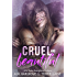 Cruel & Beautiful (A Cruel and Beautiful Book Book 1)