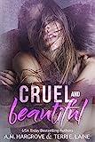Free eBook - Cruel   Beautiful