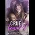 Cruel & Beautiful