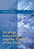 img - for Strategy, Innovation and the Theory of the Firm book / textbook / text book