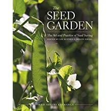 The Seed Garden: The Art and Practice of Seed Saving