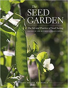 >>VERIFIED>> The Seed Garden: The Art And Practice Of Seed Saving. module cuarto ATTIKI ocasion Popular