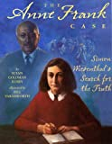 The Anne Frank Case, Susan Goldman Rubin, 0823423085