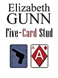 Five Card Stud: A Jake Hines Mystery by Elizabeth Gunn front cover