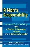 A Man's Responsibility, Rabbi Joseph B. Meszler, 1580234356