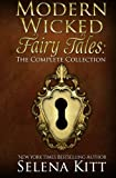 img - for Modern Wicked Fairy Tales: The Complete Collection book / textbook / text book