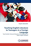 Teaching English Literature to Teenagers in a Foreign Language, Valgerður Bjarkadóttir, 3838348583