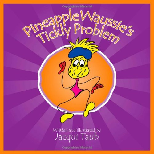 Pineapple Waussie's Tickly Problem (Book & Audio CD) (The Waussies) by Brand: Waussie Productions Ltd