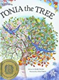 img - for Tonia the Tree by Sandy Stryker (1988-11-06) book / textbook / text book