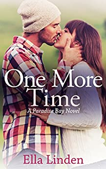 One More Time (Paradise Bay Book 2) by [Linden, Ella]