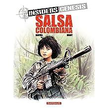 Insiders Genesis – tome 2 – Salsa Colombiana