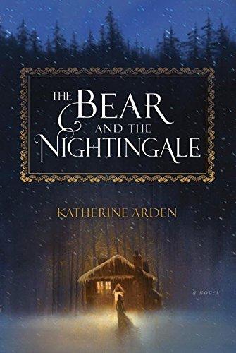 """""""The Bear and the Nightingale - A Novel"""" av Katherine Arden"""