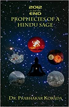 Book 2012 is not the END: Prophecies of a Hindu Sage