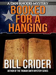 Booked for a Hanging - A Dan Rhodes Mystery (Dan Rhodes Mysteries Book 6)