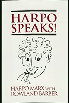 Harpo Speaks! by [Marx, Harpo, Barber, Rowland]