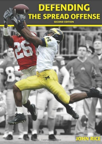 Defending the Spread Offense (Second Edition) by John Rice (2010-02-04) (Defending The Spread Offense With The 4 4)