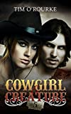 Cowgirl & Creature (Part Five) (The Laura Pepper Series Book 5)