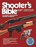 Shooter's Bible, 106th Edition: The World's Bestselling Firearms Reference