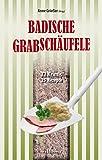 img - for Badische Grabsch ufele: 22 Krimis, 22 Rezepte (German Edition) book / textbook / text book