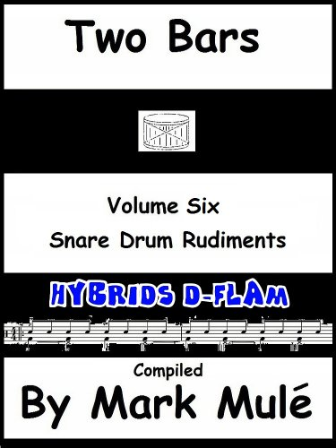 Two Bars Volume Six Snare Drum Rudiments Hybrids D - Flam (Snare Hybrid)