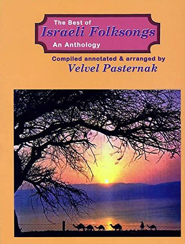 The Best of Israeli Folksongs: An Anthology