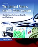 United States Health Care System 9780134297798