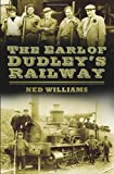 The Pensnett Railway, Ned Williams, 0752493086