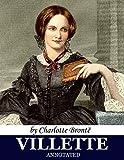 Villette (annotated): by Charlotte Brontë