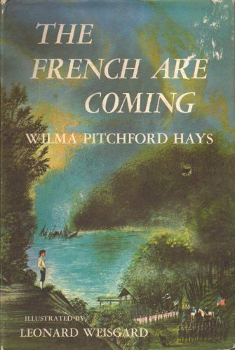 The French are coming: Illustrated by Leonard Weisgard