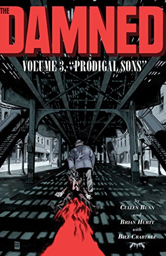 Pdf Graphic Novels The Damned Vol. 3: Prodigal Sons