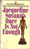 Once Is Not Enough, Jacqueline Susann, 0553232665