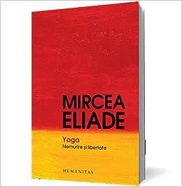 YOGA NEMURIRE SI LIBERTATE EDITIA A II-A (Romanian Edition ...
