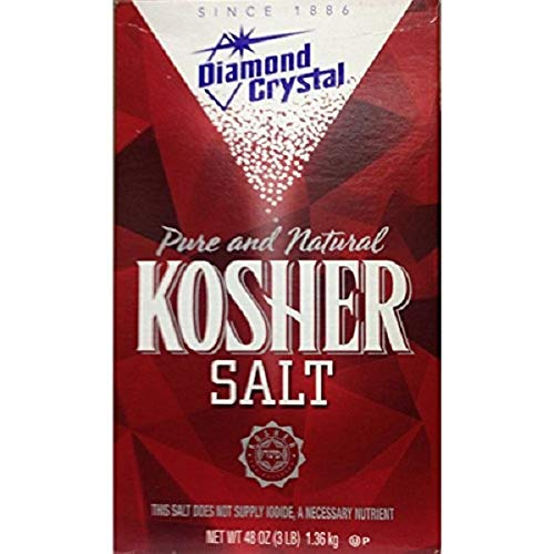 - Diamond Crystal Kosher Salt, 3 lbs