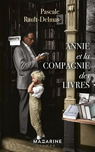 La Compagnie Des Livres Romans French Edition Kindle