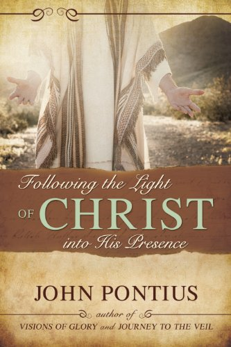 Following the Light of Christ into His Presence (Baptism Of Fire And The Holy Ghost)