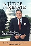 A Judge in the Senate: Howell Heflin's Career of Politics and Principle