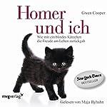 Homer und ich: Wie mir ein blindes Kätzchen die Freude am Leben zurückgab | Gwen Cooper