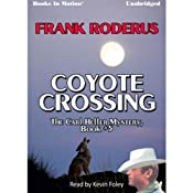 The Coyote Crossing: Carl Heller, Book 5 | Frank Roderus