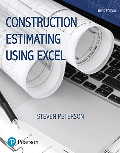 Construction Estimating Using Excel (3rd Edition) (What's New in Trades & Technology)